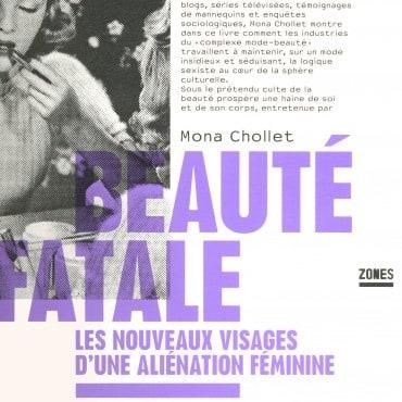 beaute-fatale-mona-chollet