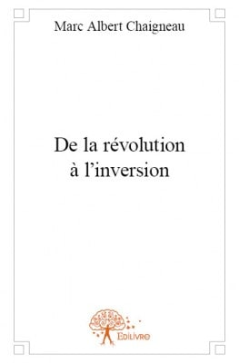 De la revolution a l'inversion