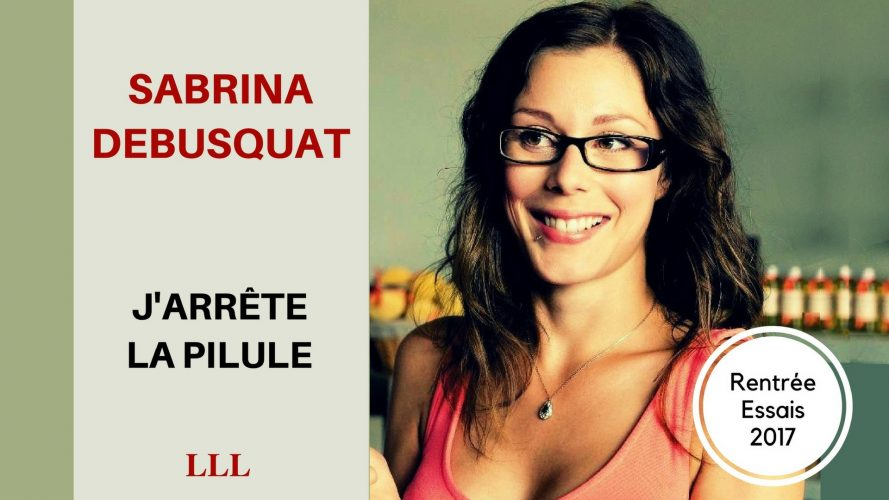 Livre pilule Sabrina Debusquat