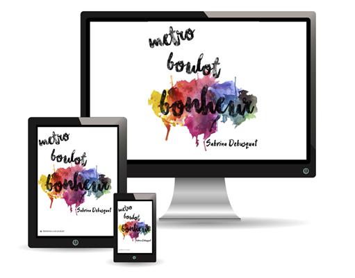 Ebook Métro, boulot... bonheur! pack 3 formats ordinateur/tablette/liseuse