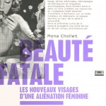 J'ai lu pour vous… Beauté Fatale de Mona Chollet (livre gratuit inside)