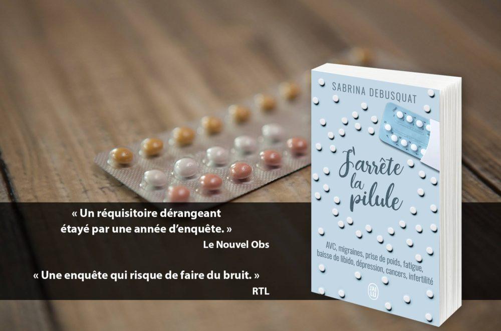 Promo sortie poche J arrete la pilule - Sabrina Debusquat