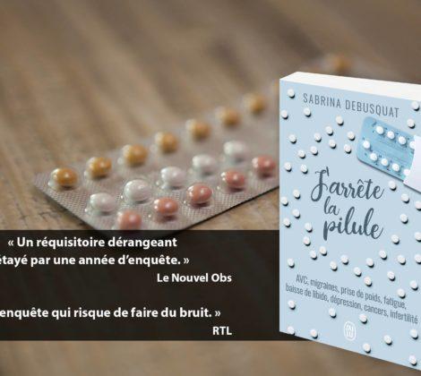 [Concours] Gagnez un exemplaire de J'arrête la pilule !